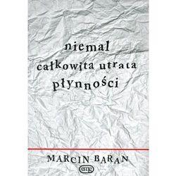 Niemal Całkowita Utrata Płynności, książka z kategorii Dramat