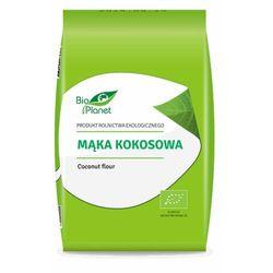 Mąka Kokosowa 1kg BIO EKO - Bio Planet z kategorii Mąki