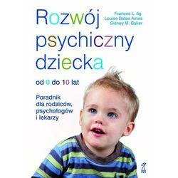 Rozwój psychiczny dziecka od 0 do 10 lat, książka z kategorii Hobby i poradniki