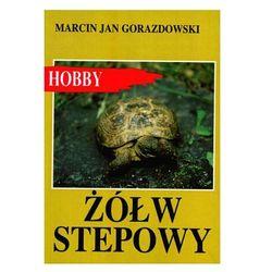 ŻÓŁW STEPOWY Marcin Jan Gorazdowski, pozycja wydana w roku: 2002