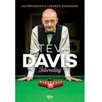 Steve Davis, Interesting. Autobiografia legendy snookera - Steve Davis, Lance Hardy, Sine Qua Non