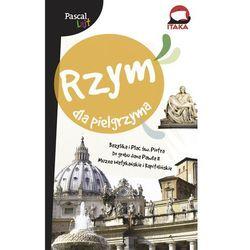 Rzym dla pielgrzyma. Przewodnik Pascal Lajt, książka z ISBN: 9788376426921