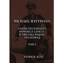 Michael Wittmann. Najskuteczniejszy dowódca czołgu w drugiej wojnie światowej Tom 2. (Finna)