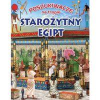 Poszukiwacze na tropie. Starożytny Egipt - Praca zbiorowa (30 str.)