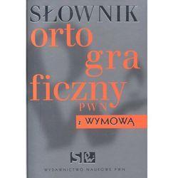 Słownik ortograficzny PWN z wymową /twarda okładka/, książka w oprawie twardej