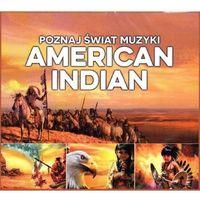 Poznaj Świat Muzyki - American Indian