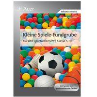 Kleine Spiele-Fundgrube für den Sportunterricht Klasse 5-10 Hofmann, Sieghart (9783403066613)