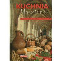 Dobra kuchnia Kuchnia klasztorna - Krzysztof Żywczak (2012)