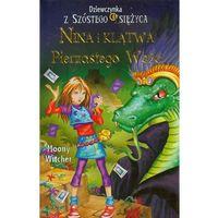 Nina i Klątwa Pierzastego Węża. Tom 3. Dziewczynka z Szóstego Księżyca (2013)