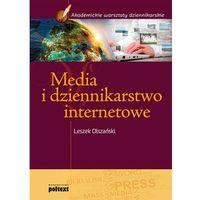 Media i dziennikarstwo internetowe (9788375612486)
