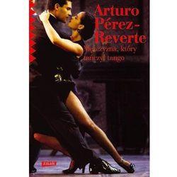 Mężczyzna, który tańczył tango, rok wydania (2013)