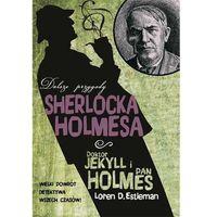 Doktor Jekyll I Pan Holmes. Dalsze Przygody Sherlocka Holmesa (9788375069914)