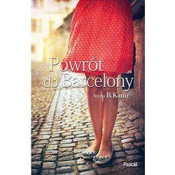 Powrót do Barcelony - Dostawa zamówienia do jednej ze 170 księgarni Matras za DARMO, pozycja z kategorii Po
