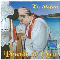 Ceberek stefan ks. Powrót do ojca - cd