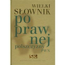 Wielki słownik poprawnej polszczyzny PWN z płytą CD (praca zbiorowa)