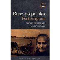 Busz Po Polsku. Postscriptum. Książka Audio Cd Mp3, Ryszard Kapuściński