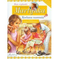 Martynka Moje czytanki Kochana mamusia (kategoria: Książki dla dzieci)