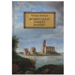 Romeo i Julia. Hamlet. Makbet, rok wydania (2011)