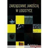 Zarządzanie jakością w logistyce, Zimon Dominik