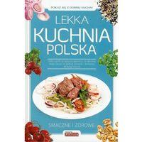 Lekka kuchnia polska - Praca zbiorowa, praca zbiorowa