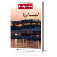 Miasta Marzeń. Bratysława