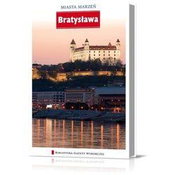 Miasta Marzeń. Bratysława (kategoria: Geografia)