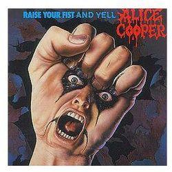 Alice Cooper - Raise Your Fist And Yell + Odbiór w 650 punktach Stacji z paczką!