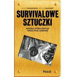 Sztuczki survivalowe - Praca zbiorowa, pozycja wydawnicza