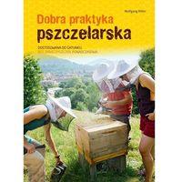 Dobra praktyka pszczelarska - Wolfgang Ritter