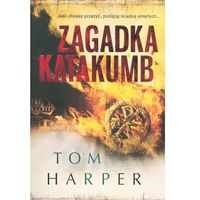 Zagadka katakumb - Tom Harper, Harper Tom