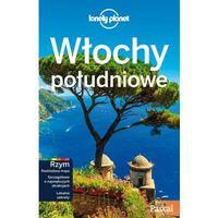 Włochy Południowe. Przewodnik. Lonely Planet