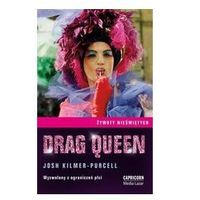 DRAG QUEEN Josh Kilmer-Purcell (9788392245292)