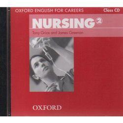 Nursing 2 Oxford English for Careers: Płyta Audio CD do Podręcznika, pozycja wydawnicza