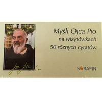 Myśli Ojca Pio na wizytówkach - 50 różnych cytatów (ISBN 9788394379131)
