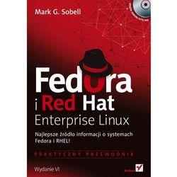 Fedora i Red Hat Enterprise Linux Praktyczny przewodnik, książka z kategorii Informatyka