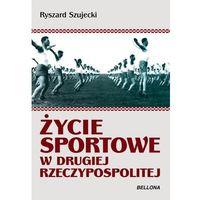 Życie sportowe w Drugiej Rzeczypospolitej, oprawa broszurowa