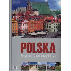 Polska Przyroda Krajobrazy Miasta (ISBN 9788362521517)