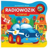 Pojazdy dźwiękowe - Radiowozik Czaruś (2015)