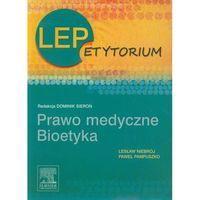 LEPetytorium Prawo medyczne Bioetyka