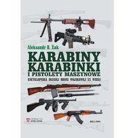 Karabiny karabinki i pistolety maszynowe Encyklope - Jeśli zamówisz do 14:00, wyślemy tego samego dnia. Dar