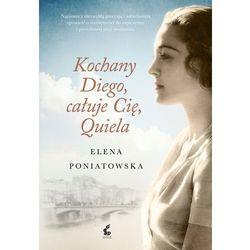 Kochany Diego, całuję Cię, Quiela, pozycja z kategorii Poezja
