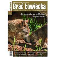 Brać Łowiecka Lipiec 2017 r.