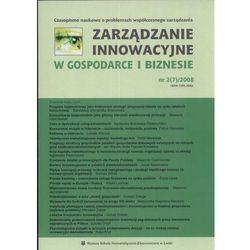 Zarządzanie innowacyjne w gospodarce i biznesie nr2/2008 - DODATKOWO 10% RABATU i WYSYŁKA 24H!