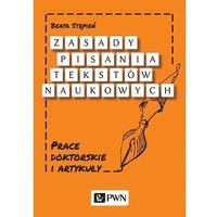 Zasady pisania tekstów naukowych - Beata Stępień