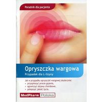 Poradnik dla pacjenta Opryszczka wargowa (ilość stron 19)