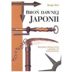 BROŃ DAWNEJ JAPONII /TW/ /1-C-14/ DIAMOND BOOKS 83-89332-12-4 (ISBN 9788389332127)