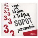 Krok po kroku z Trójką Sopot Przewodnik - Wydawnictwo Olesiejuk