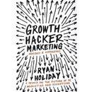 Growth Hacker Marketing, Ryan Holiday