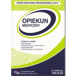 Opiekun medyczny. Kwalifikacja MED.03 NPP (9788394922634)