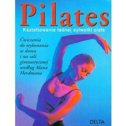 Pilates kształtowanie ładnej sylwetki, pozycja wydana w roku: 2009